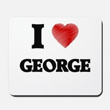 I Love George Mousepad
