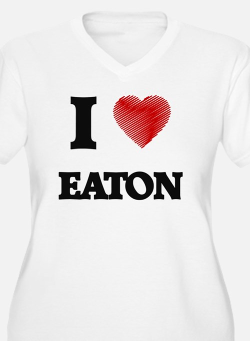 I Love Eaton Plus Size T-Shirt