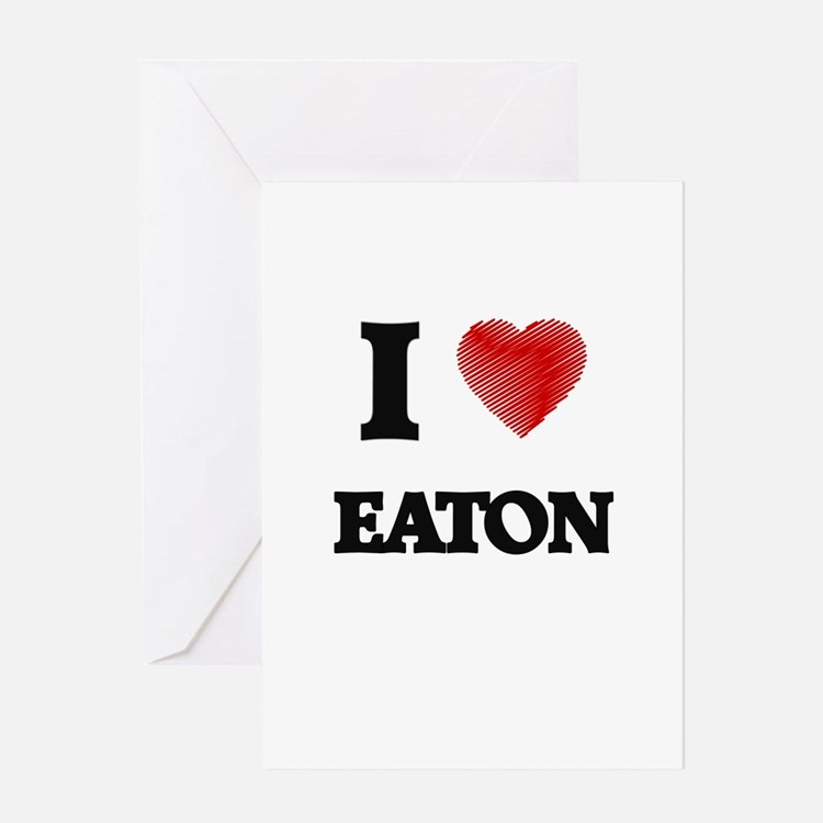 I Love Eaton Greeting Cards
