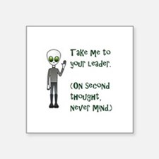 ALIEN - Take me to your leader. On second Sticker