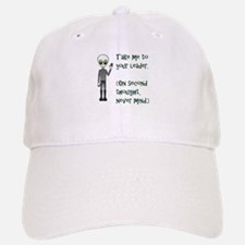 ALIEN - Take me to your leader. On second thou Baseball Baseball Cap