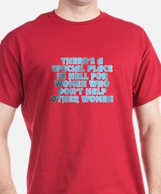 There's a special place - T-Shirt