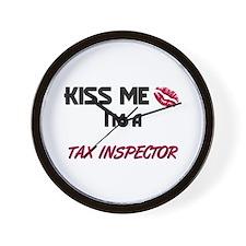 Kiss Me I'm a TAX INSPECTOR Wall Clock