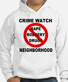Crime Watch Neighborhood Hoodie