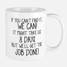 If you can't find it we can! Mugs