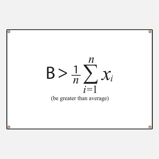 Be greater than average Banner