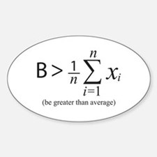 Be greater than average Decal