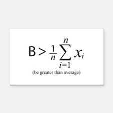 Be greater than average Rectangle Car Magnet