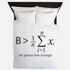 Be greater than average Queen Duvet