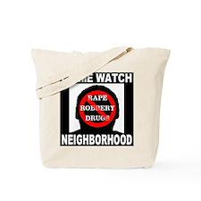 Crime Watch Neighborhood Tote Bag
