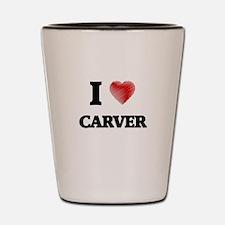 I Love Carver Shot Glass