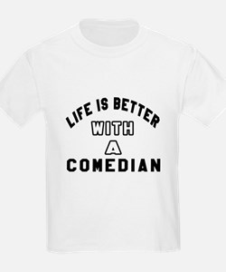 Comedian Designs T-Shirt