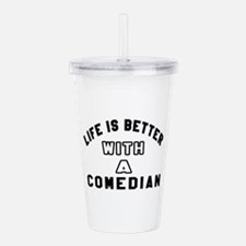 Comedian Designs Acrylic Double-wall Tumbler
