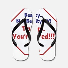Reality, Anti Trump, Flip Flops