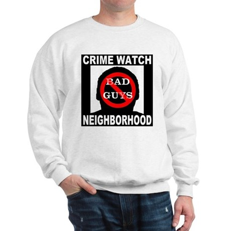No Bad Guys Sweatshirt