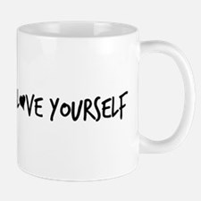 Love Yourself Mugs