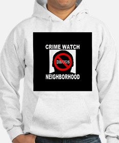 Crime Watch Neighborhood No D Hoodie