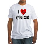 I Love My Husband (Front) Fitted T-Shirt