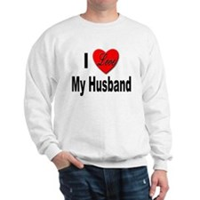 I Love My Husband (Front) Sweatshirt