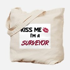 Kiss Me I'm a SURVEYOR Tote Bag