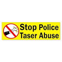 Stop Police Taser Abuse bumper sticker