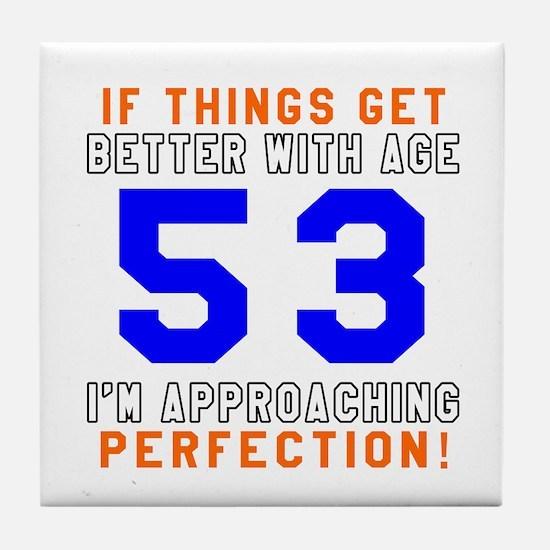 53 I'm Approaching Perfection Birthda Tile Coaster