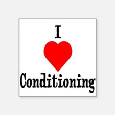 "Cute Conditioning Square Sticker 3"" x 3"""