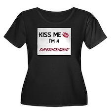 Kiss Me I'm a SUPERINTENDENT T