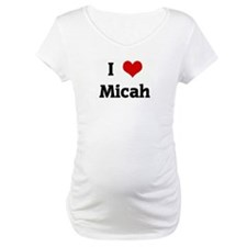 I Love Micah Shirt