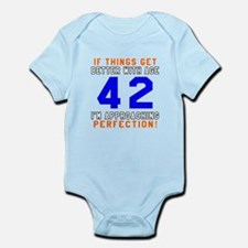 42 I'm Approaching Perfection Birt Infant Bodysuit