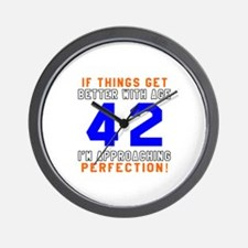 42 I'm Approaching Perfection Birthday Wall Clock