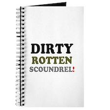 DIRTY ROTTEN SCOUNDREL! Journal