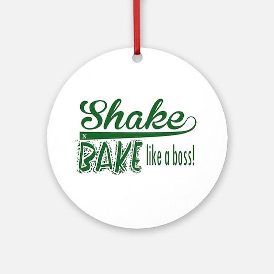 ShakenBake:like a boss Round Ornament