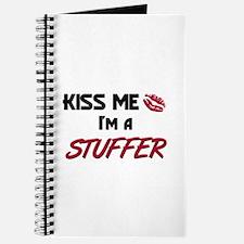 Kiss Me I'm a STUFFER Journal