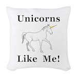 Unicorns Like Me Woven Throw Pillow