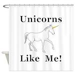 Unicorns Like Me Shower Curtain
