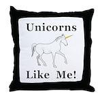Unicorns Like Me Throw Pillow