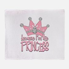 Pretty Pink Because Im the Princess Throw Blanket