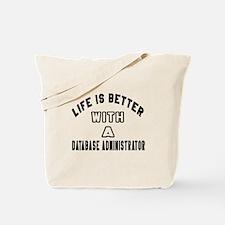 Database Administrator Designs Tote Bag
