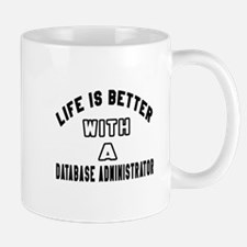Database Administrator Designs Mug