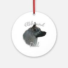 Elkhound Dad2 Ornament (Round)