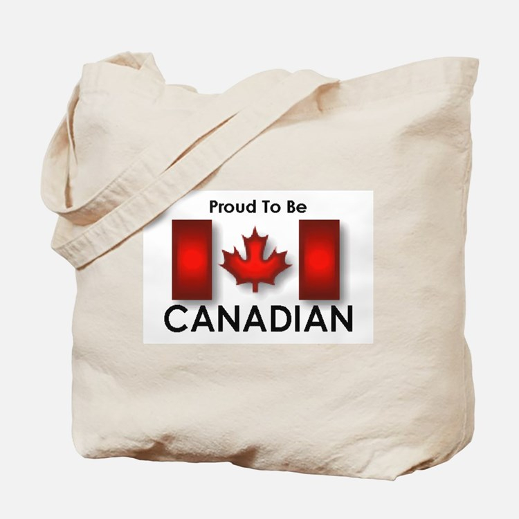 Proud To Be Canadian Tote Bag