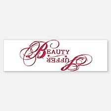 Suffer / Beauty Bumper Bumper Bumper Sticker