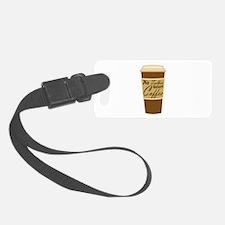 no talkie before coffee Luggage Tag