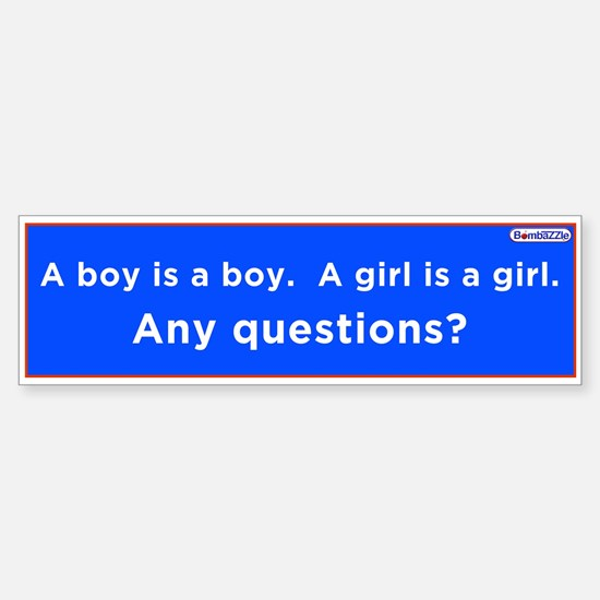 A Boy Is A Boy -A Girl Is A Girl / Lbumper Bumper Bumper Sticker