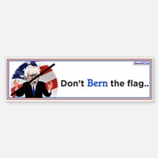 Dont Bern The Flag / Bumper Bumper Bumper Sticker