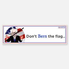 Dont Bern The Flag / Bumper Car Car Sticker