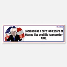 Socialism Is A Cure For 8 Years / Bumper Bumper Stickers