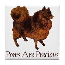 Poms are Precious Tile Coaster