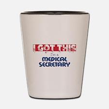 Medical Secretary Shot Glass